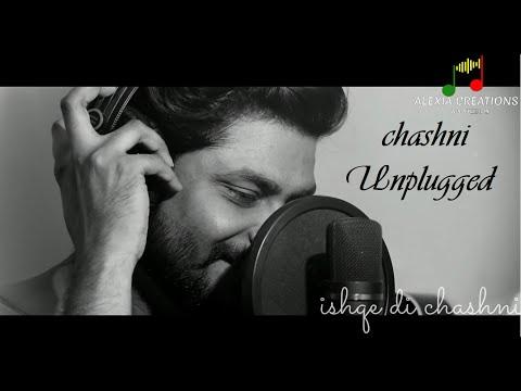 Download Lagu  Chashni Unplugged Cover - Bharat | Salman Khan, Katrina Kaif | Abhijeet Srivastava | ft. Akash Gupta Mp3 Free