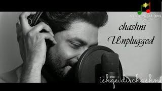 Chashni Unplugged Cover - Bharat | Salman Khan, Katrina Kaif | Abhijeet Srivastava | ft. Akash Gupta