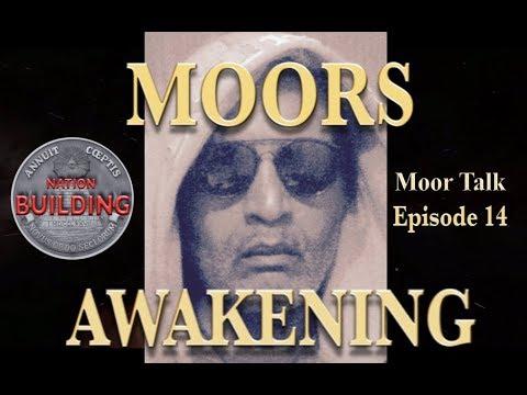 Scientific Reason Moors Are Awakening - Moor Talk Episode 14