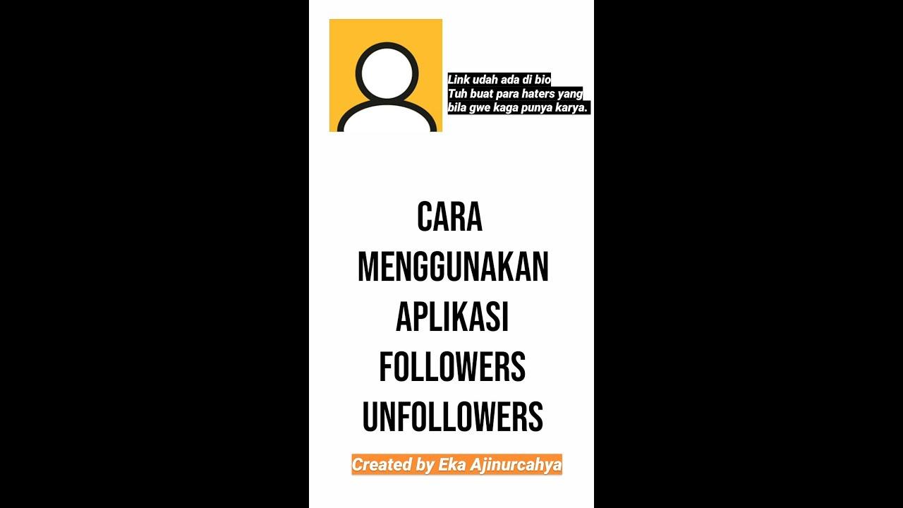 Tutorial Cara Menggunakan Aplikasi Followers Unfollowers Youtube