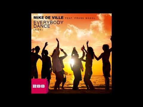 Mike De Ville feat Frank Magal - Everybody Dance (Aide) (DJ THT Remix)