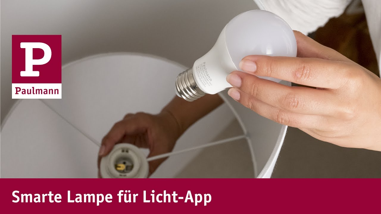Bluetooth Lampe Paulmann Home Smart Led In Vorhandene Leuchten Einsetzen Youtube
