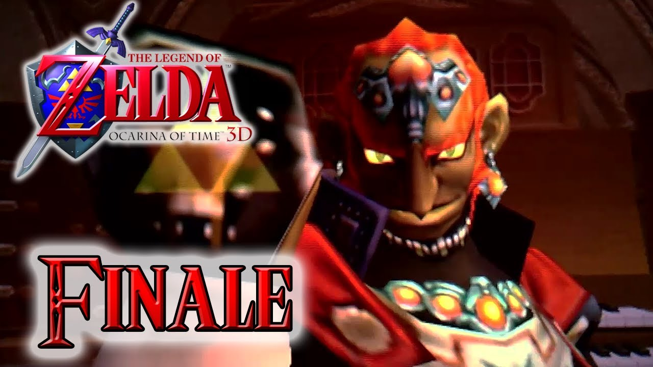 Let S Play The Legend Of Zelda Ocarina Of Time 3ds Finale Ganon S Castle Final Boss Ending Oot