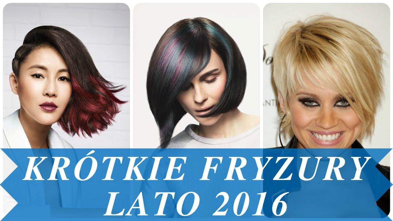 Krótkie Fryzury Lato 2016