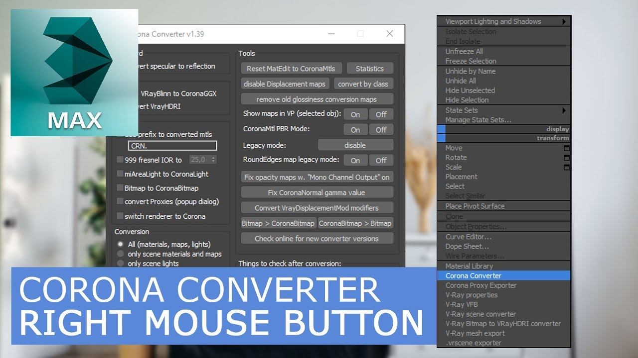 Corona Converter - Right Mouse Button | 3Ds Max & Corona Renderer |  Tutorials for beginners