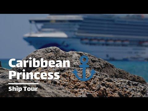 Caribbean Princess   Ship Tour   June 2019