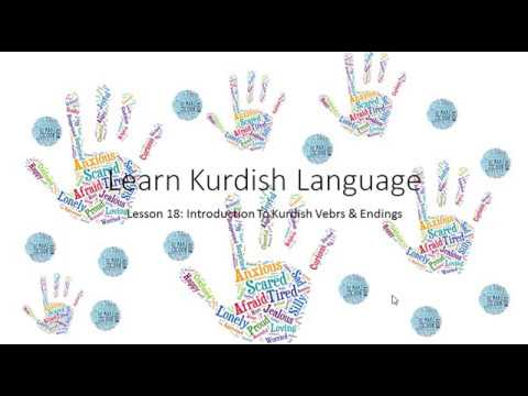 Learn Kurdish Language 18: Introduction To Kurdish Verbs & Endings(& Tenses)