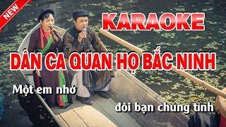 Karaoke Dân Ca Quan Họ Bắc Ninh - Tone Nữ - dân ca quan họ bắc ninh karaoke nhạc sống tone nữ