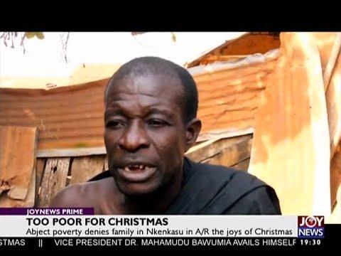 Too Poor for Christmas - Joy News Prime (25-12-17)