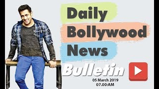 Latest Hindi Entertainment News From Bollywood | Salman Khan | 05 March 2019 | 07:00 AM
