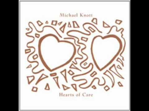 Michael Knott - 3 - She Steals This Heart - Hearts Of Care (2002)