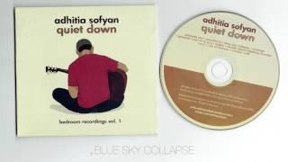 Adhitia Sofyan - Quiet Down ( full album )