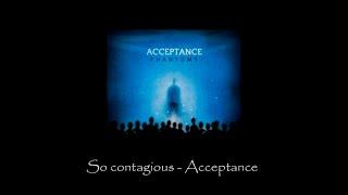 So contagious - Acceptance (Sub. Castellano/English)
