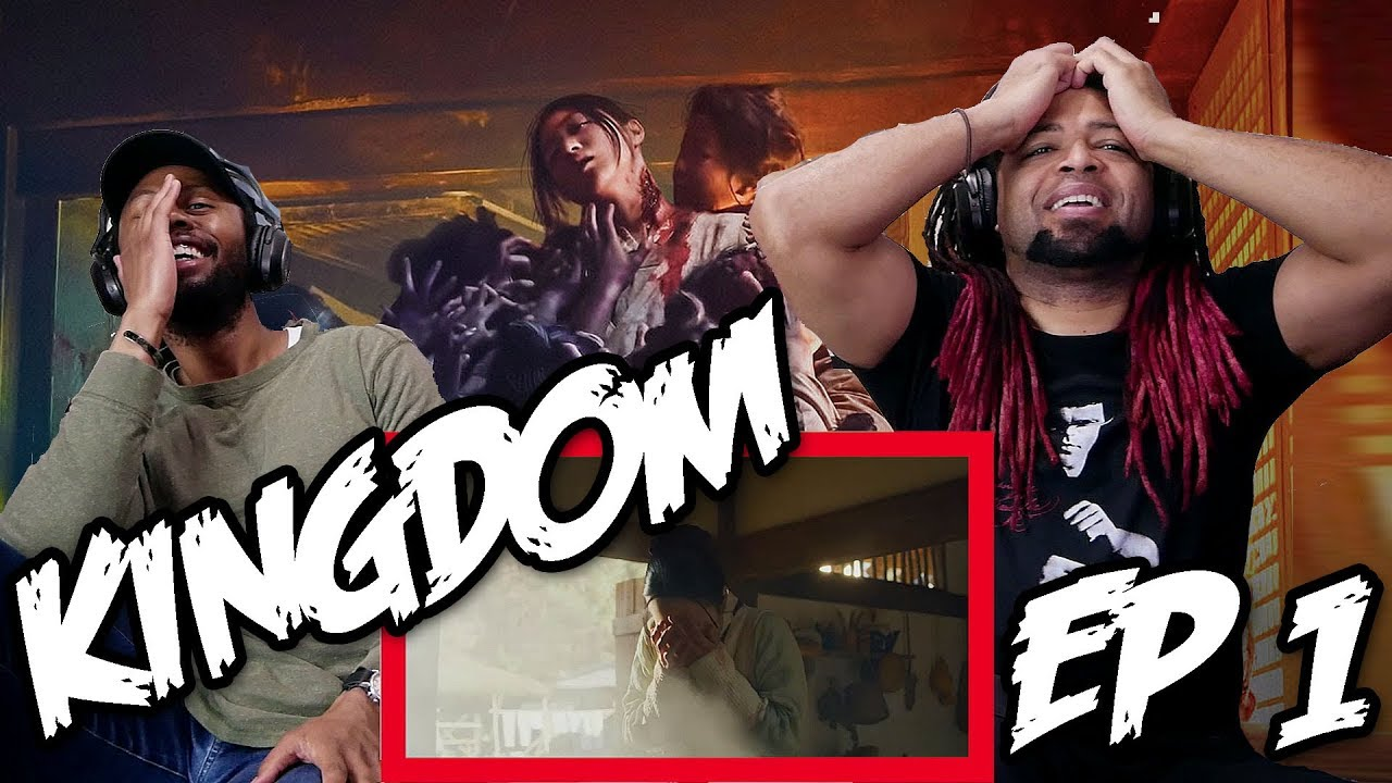 Download Netflix's Kingdom Episode 1 Reaction & Review (Watch it ASAP, might get blocked!!)