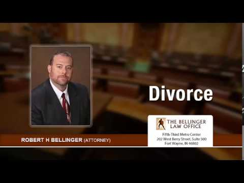 Need Help With Divorce Modifications In Fort Wayne? Call Attorney Robert Bellinger | 260-428-2214