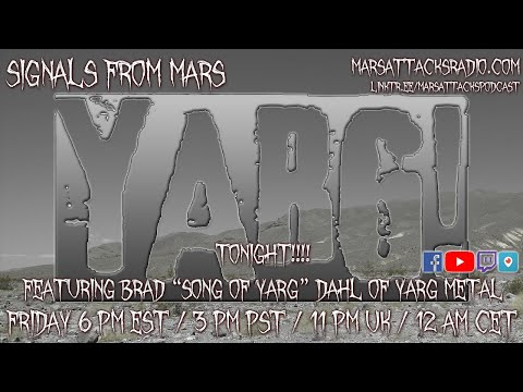 Son Of Yarg | Signals From Mars August 13th, 2021