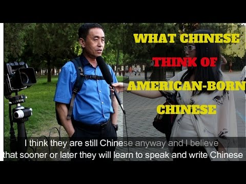 What Chinese Think Of American Born Chinese