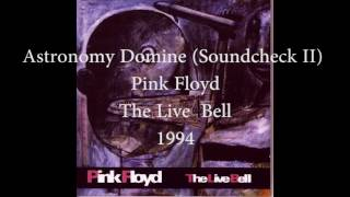 Pink Floyd - Astronomy Domine (Soundcheck II) (The Live Bell, 1994)
