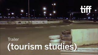 (TOURISM STUDIES) Trailer | TIFF 2019