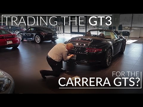 Testing the Possibility of Trading My GT3 for a 991.2 Carrera GTS