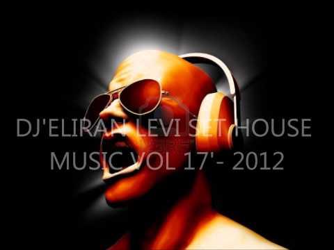 DJ'ELIRAN LEVI SET HOUSE MUSIC VOL 17'  2012