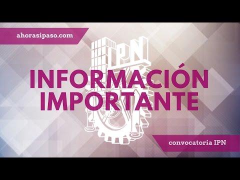 Información Importante | Admisión IPN 2017
