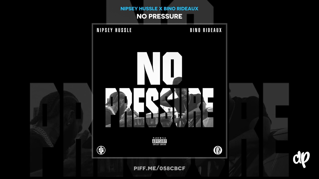 Nipsey Hussle - Never Gone Know ft  Bino Rideaux (WORLD PREMIERE) [No  Pressure]