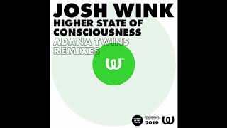 Play Higher State Of Consciousness (Adana Twins Remix Two)