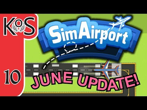 SimAirport June Update! Ep 10: BAGGAGE ROUTING - Let's Play, Gameplay (Early Access)
