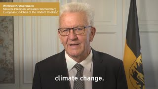 On the fifth anniversary of under2 coalition, winfried kretschmann, minister-president baden-württemberg and european co-chair coalition...