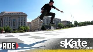 SKATE Washington, D.C. with Bobby Worrest