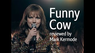 Funny Cow reviewed by Mark Kermode