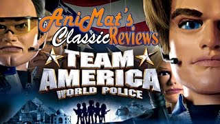 Team America: World Police - AniMat's Classic Reviews