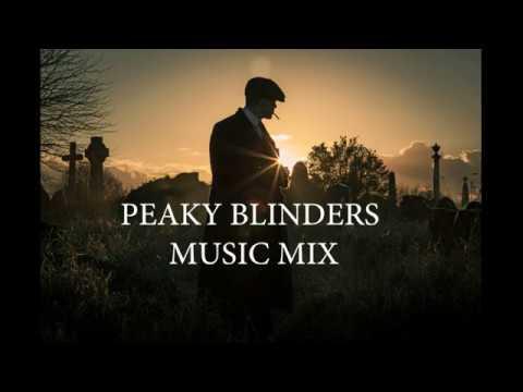Download Peaky Blinders music mix