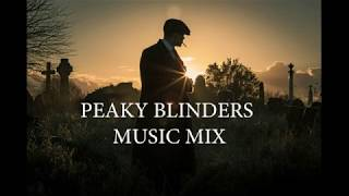 Peaky Blinders music mix