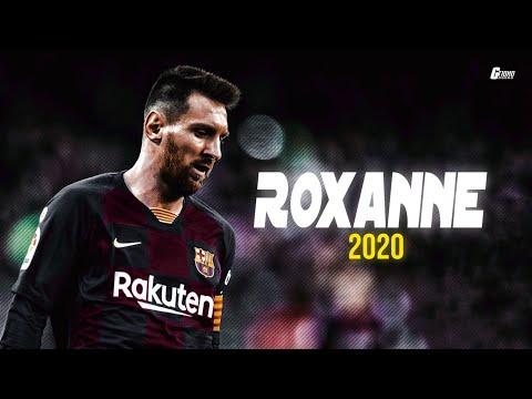 Leo Messi ● Roxanne Ft. Arizona Zervas ● 2020 ● Goals & Skills