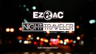 [EZ2AC : NIGHT TRAVELER] PV