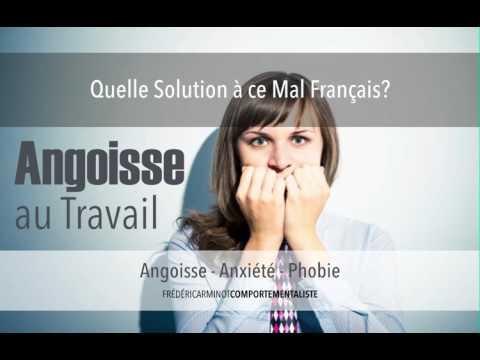 Angoisse au travail - Quelles solutions à ce mal français