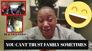 FAMILY CAN'T BE TRUSTED [HILARIOUS]