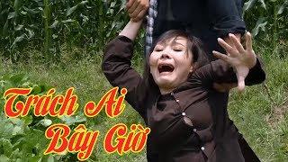Phim Ca Nhạc Bolero Mới Nhất 2018 | Trách Ai Bây Giờ - Ngọc Kiều Oanh, Cao Hoàng Nghi