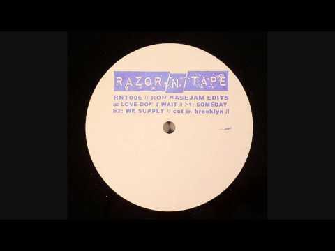 Ron Basejam - Someday (Razor-N-Tape)