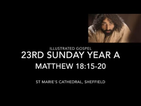 Illustrated Gospel / Restoring Relationships Matthew 18:15-20 / 23rd Sunday Year A / 5-6th Sept 2020