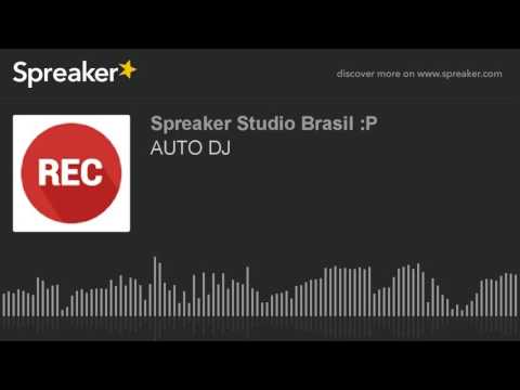 AUTO DJ (made with Spreaker)