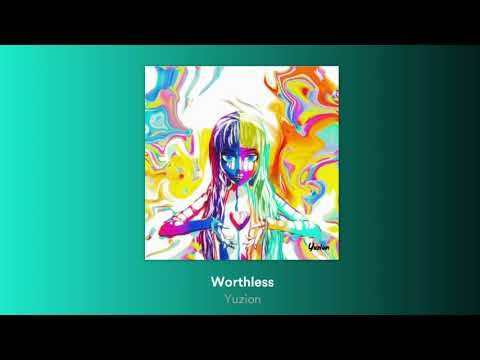 Yuzion - Worthless