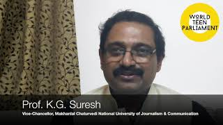 Inviting Teens to the World Teen parliament - Prof. K.G. Suresh, V.C., MCU, Bhopal, India