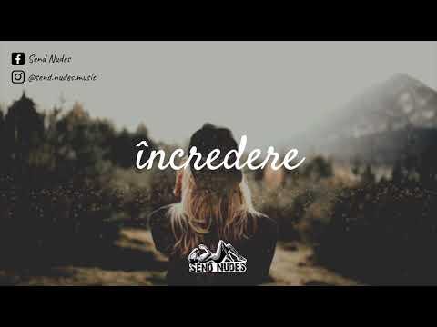 Send Nudes - Încredere (Official Audio)