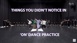 BTS THINGS YOU DIDN'T NOTICE IN 'ON' DANCE PRACTICE