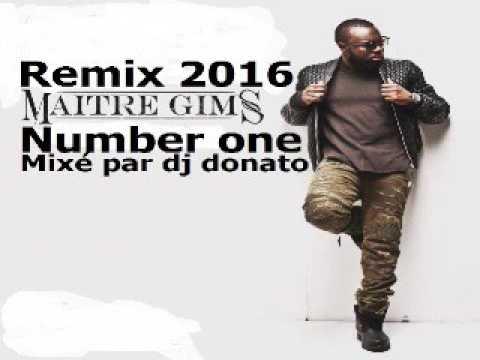 DJ DONATO MIXE MAITRE GIMS NUMBER ONE REMIX BY DJ DONATO LE 20  04  2016