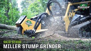 Skid-Steer Miller Stump Grinder - Diamond Mowers