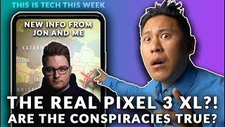 Did Google FAKE the PIXEL 3 XL LEAKS? Why It Makes Sense & NEW INFO!